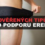 11 ověřených tipů pro podporu erekce