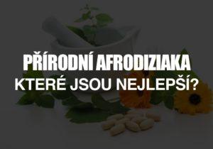 Fungují přírodní afrodiziaka - které jsou nejlepší?