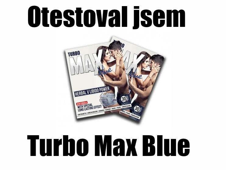 Turbo max blue - zkušenosti