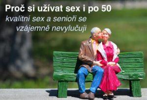 Proč si užívat sex i po 50 - kvalitní sex a senioři se vzájemně nevylučují